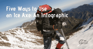 Five ways to use an Ice Axe