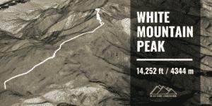 Hiking White Mountain Peak
