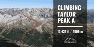 Hiking Taylor Peak A