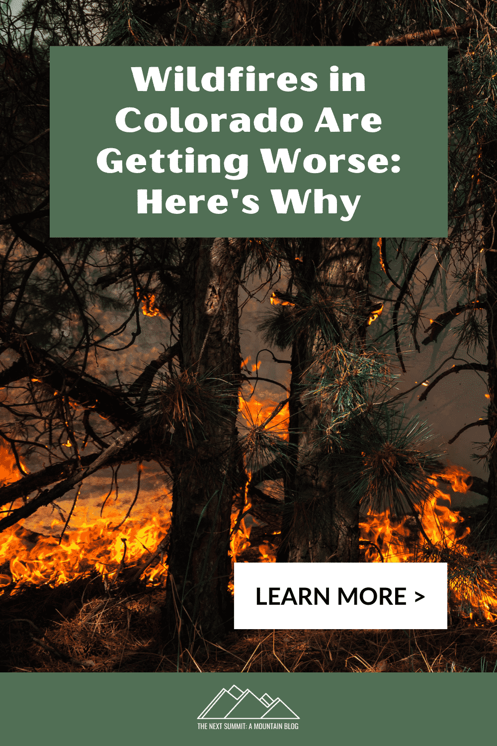 Wildfires in Colorado Are Getting Terrible: Here\'s 3 Reasons Why